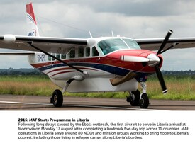 2015: MAF Starts In Liberia - READ MORE